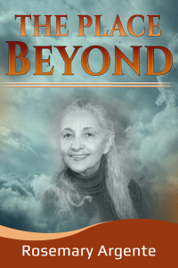 the place beyond by rosemary argente