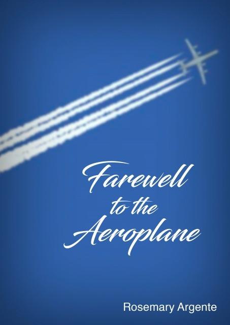 farewell to the aeroplane